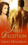 Sweet Deception - Grace  Henderson