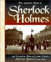 The Authentic World of Sherlock Holmes: An Evocative Tour of Conan Doyle's Victorian London - Charles Viney