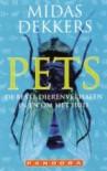 Pets (De Beste Dierenverhalen in en om het Huis) - Midas Dekkers