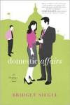 Domestic Affairs - Bridget Siegel