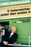 6 österreicher unter den ersten 5: Roman einer Entpiefkenisierung - Dirk Stermann