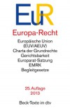 Europa-Recht: Textausg (Beck-Texte) - Ernst Steindorff, Claus Dieter Classen