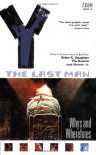 Y: The Last Man, Vol. 10: Whys and Wherefores - Brian K. Vaughan, Pia Guerra, José Marzán Jr.