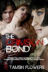 The Crimson Bond - Tamsin Flowers