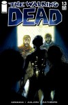 The Walking Dead, Issue #13 - Robert Kirkman, Charlie Adlard, Tony Moore, Cliff Rathburn