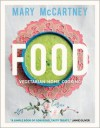 Food: Vegetarian Home Cooking - Mary McCartney