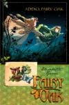 Addio, Fairy Oak. Fairy Oak - Elisabetta Gnone