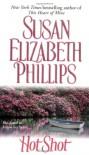 Hot Shot - Susan Elizabeth Phillips