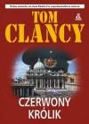 Czerwony królik  - Tom Clancy, Piotr Kraśko