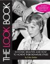 The Look Book - Erika Stalder, Carol Pesce