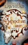 Das Knochenhaus (Die schimmernden Reiche, #2) - Stephen R. Lawhead, Arno Hoven