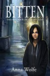 Bitten (The One Rises #1) - Anne Wolfe