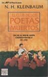 El Club de Los Poetas Muertos - N.H. Kleinbaum