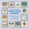 The Encyclopedia Of Cross-stitch Techniques - Betty Barnden