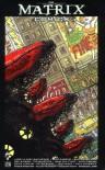 The Matrix Comics, Vol. 1 - Geof Darrow, Lana Wachowski