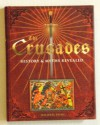 The Crusades: History and Myths Revealed - Michael Paine