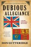 Dubious Allegiance - Don Gutteridge