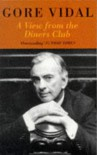 A View from the Diners Club - Gore Vidal