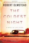 The Coldest Night - Robert Olmstead