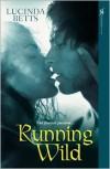 Running Wild - Lucinda Betts