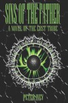 Sins of the Father: A Novel of the Lost Tribe.: 2 - Peter Landon Ivey