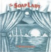 The Soap Lady - Renée French