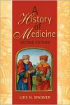 A History of Medicine - Lois N. Magner