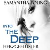 Into The Deep: Herzgeflüster - Samantha Young, Yara Blümel, HörbucHHamburg HHV GmbH