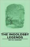 The Ingoldsby Legends - R.H. Barham