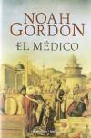 El médico: Ed. Bolsillo Lujo (Rocabolsillo Bestseller) - Noah Gordon