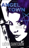 Angel Town  - Lilith Saintcrow
