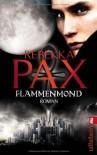 Flammenmond - Rebekka Pax