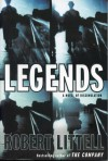 Legends: A Novel of Dissimulation - Robert Littell