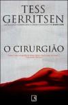 O Cirurgião (Rizzoli & Isles #1) - Tess Gerritsen