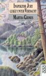 Inspektor Jury gerät unter Verdacht (Richard Jury Mystery, #11) - Martha Grimes