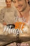 A Little Bite of Magic - M.J. O'Shea