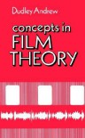Concepts in Film Theory - Dudley Andrew, J. Dudley Andrew