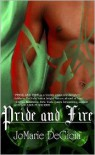 Pride and Fire - JoMarie DeGioia