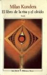 El libro de la risa y el olvido - Milan Kundera, Fernando de Valenzuela