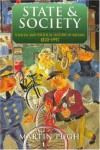 State And Society: A Social And Political History Of Britain, 1870 1997 - Martin Pugh