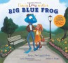 I'm in Love with a Big Blue Frog - Les Braunstein