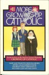 More Growing Up Catholic - Mary Jane Frances Cavolina