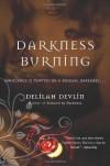 Darkness Burning - Delilah Devlin