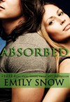 Absorbed - Emily Snow