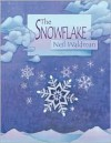 The Snowflake : A Water Cycle Story - Neil Waldman