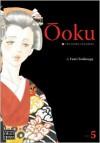 Ooku: The Inner Chambers, Volume 5 - Fumi Yoshinaga