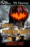 The Legend of the Pumpkin Thief - Charles Day