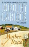 Mother Road - Dorothy Garlock