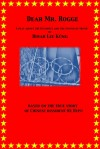 Dear Mr. Rogge (A Play about the Olympics and the Power of Truth) - Dinah Lee Küng