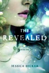 The Revealed - Jessica Hickam